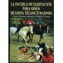 La Escuela De Equitacion Para Niños De Linda Tellington Jone