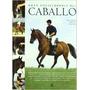 Gran Enciclopedia Del Caballo.judith Draper/sly/muir