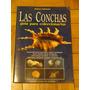 Las Conchas. Guía Para Coleccionarlas. Marco Ferrario