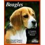 Beagles- A Complete Pet Owners Manual- Parent Lucia
