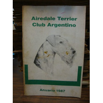 Airedale Terrier Club Argentino. Anuario 1987