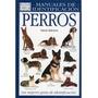 Manual De Identificacion De Razas De Perros - Digital