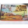 Viaje Del Hombre Atraves Del Tiempo Antiguo Ind Argentina