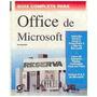 Guía Completa Para Office De Microsoft - Ron Mansfield