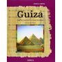 Craig B. Smith Guiza La Gran Pirámide De Egipto Crítica