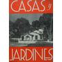 Revista Casas Y Jardines - Julio 1941