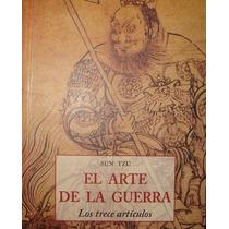 Sun Tzu - El Arte De La Guerra Los Trece Artículos - Olañeta