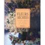 Fleurs Sechees Por Malcolm Hiller En Frances Jardin Bouquet