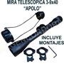 Mira Telescopica 3-9x40 Apolo Incluye Montajes
