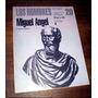Los Hombres De La Historia _ Miguel Angel - Umberto Baldini