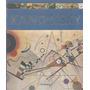 Libro De Arte Abstracto : Kandinsky ( 256.pág ) Vida & Obra