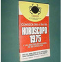 Libro Horoscopo Cancer 1975 Bruguera 100 Pgs. Jun74