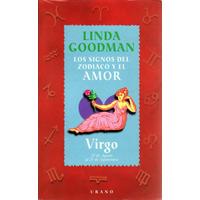 El Zodiaco Y El Amor. Compatibilidad Amorosa - Linda Goodman