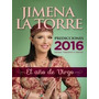 Predicciones 2016 - Jimena La Torre - Grijalbo