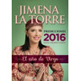 El Año De Virgo-diosas,virgenes Y Santas-jimena La Torre