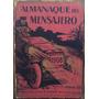 Almanaque Del Mensajero 1908. Buenos. Aires, M. Sundt, 1908