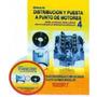 Distribución Y Puesta A Punto De Motores N°4 Rt Ediciones