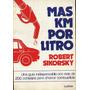* Mas Km Por Litro Robert Sikorsky Como Ahorrar Combustible