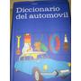 Diccionario Del Automovil, Enciclopedia Ceac, Año 1978