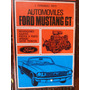 Automoviles Ford Mustang Gt - Fernandez Pinto J. 1975