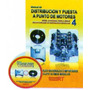 Distribución Y Puesta A Punto De Motores Nº4 - Rt Ediciones