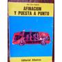Afinacion Y Puesta A Punto Bandres Julio Cesar Ed. Albatros