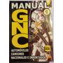Manual Gnc 1 Automoviles-camiones- Nac E Importados