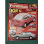 Revista Parabrisas 237 Ford Escort Peugeot 206 Lancer Berlin