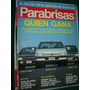 Revista Parabrisas 168 Peugeot 405 Ford Galaxy Renault 21