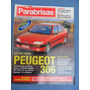 Revista Parabrisas Nº 202 Peugeot 306 Laguna Fista D