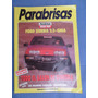 Revista Parabrisas Nº 119 Abril 88 Test Ford Sierra 2.3 Guia