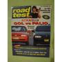 Road Test 83 Vw Gol Gli Fiat Palio El Bmw 525 Peugeot 406