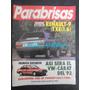Parabrisas Road Test Renault 9 Txe (1.6) /presenta Vw Carat