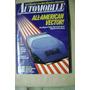 260-coleccionable Revista Automovile Magazine Made In Usa...