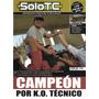 Solo Tc # 43 Fontana Campeon , Mouras , W. Hernandez