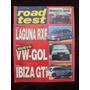 Road Test 58 8/95 Renault Laguna Rxe Vw Gol Seat Ibiza Gti