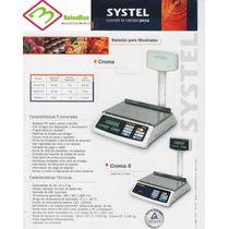 Balanza Systel Croma 31kg Con Bateria - Gtía 14 Meses