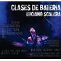 Clases De Bateria En Zona Norte (don Vilanova/botafogo)
