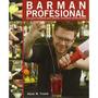 Barman Profesional Guía Completa Nuevo Importado Coctelera