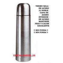 Termo Bala Acero 1 Litro Sin Funda Por Mayor!!!!!!