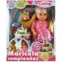 Muñeca Maricela Cumpleaños Con Torta Cariñito