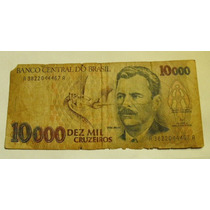 Brasil:billete De 10.000 Cruzeiros- Miralo!!