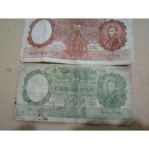 Billetes De 50 Y 100 Pesos Moneda Nacional