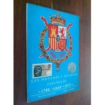 Monedas Billetes Españoles 1780 - 1869 - 1977 Castan, Cayòn