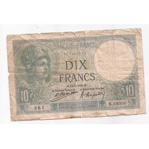 Francia Billete De 10 Francos Año 1926 Pick 73 C Alto Valor