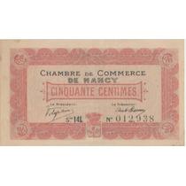 Billete Chambre De Commerce De Nancy 50 Centimes. Francia