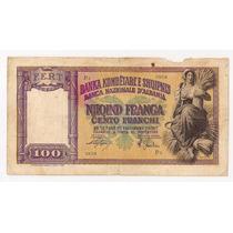 Albania Billete De 100 Francos Ocupación Italiana Año 1939