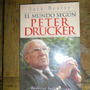 El Mundo Segun Peter Drucker - Jack Beatty