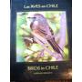 Leopoldo Drexler G - Las Aves En Chile / Birds In Chile