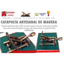 Catapulta De Madera Movimiento Manual Artesanal Envío Gratis